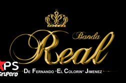 """Banda Real de Fernando """"El Colorín"""" Jiménez"""