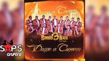 Banda 3 Ríos, Dame A Conocer