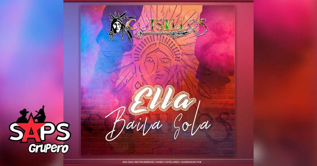 Banda Cuisillos, Ella Baila Sola