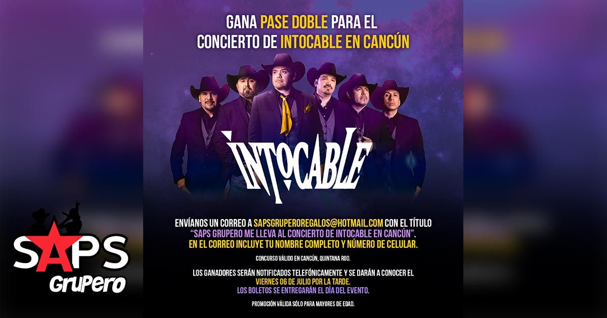 Intocable, Cancún