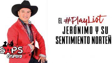 Jerónimo y su Sentimiento Norteño
