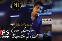 Con Limón, Tequila y Sal, Neto Bernal