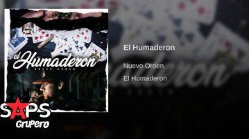 Nueva Orden, El Humaderon