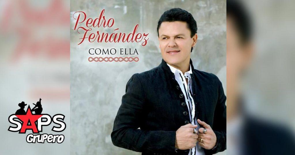 Pedro Fernández, Como Ella