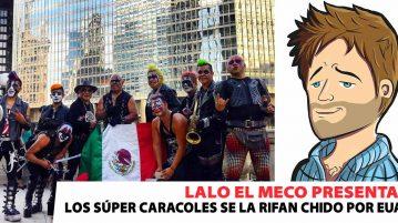 Lalo El Meco, Los Súper Caracoles