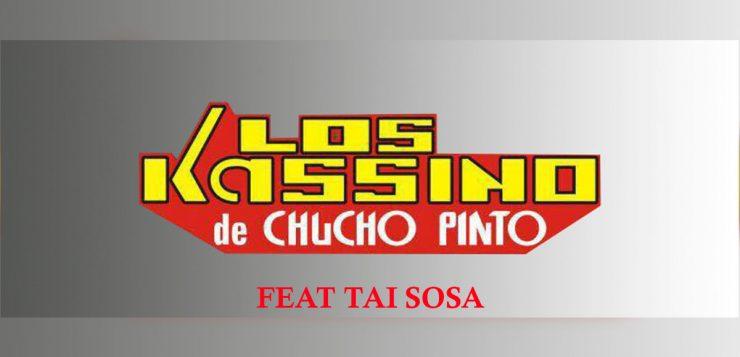 Ríe Payaso, Los Kassino de Chucho Pinto, Tai Sosa