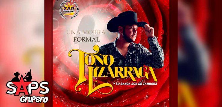 Toño Lizárraga, Una Morra Formal