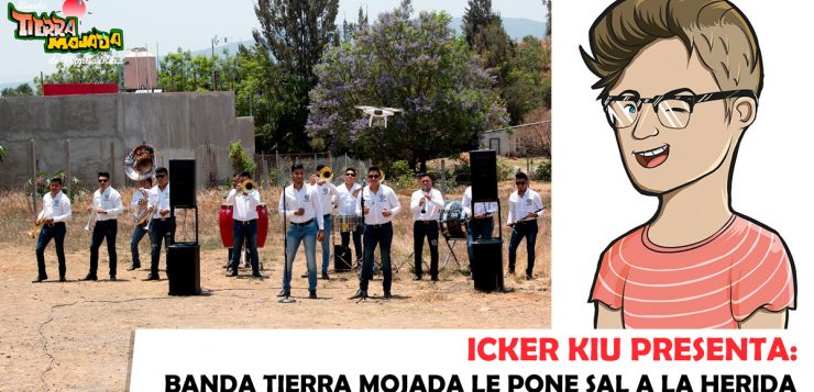 Icker Kiu - Banda Tierra Mojada
