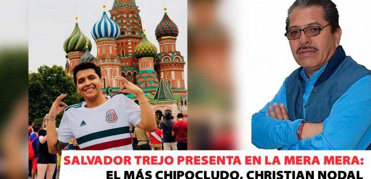 Salvador Trejo Presenta: El más chipocludo