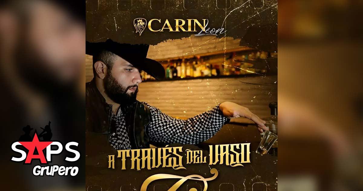 Carin León, A Través del Vaso