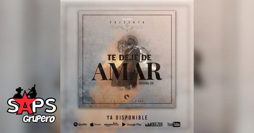 Espinoza Paz, Te Dejé De Amar
