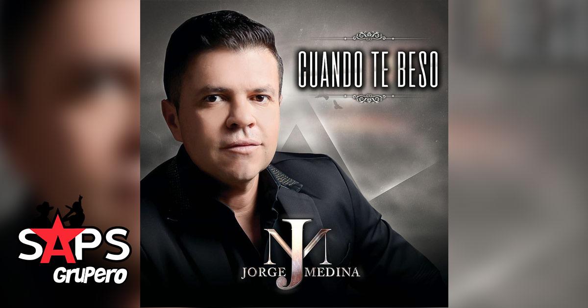 Jorge Medina, Cuando Te Beso