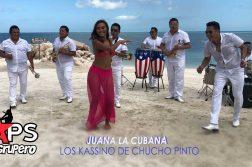 Los Kassino de Chucho Pinto, Juana La Cubana