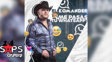 El Komander, Me Pasas Tu Whatsapp