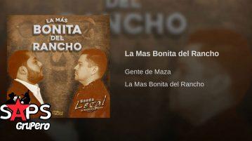 Gente de Maza, Banda Legal, La Más Bonita Del Rancho