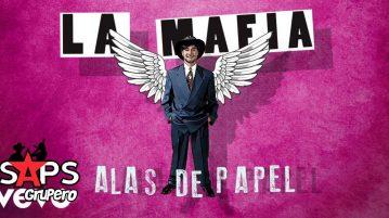 La Mafia, Alas De Papel