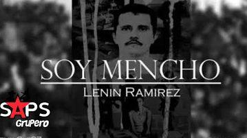 Lenin Ramirez, Soy Mencho