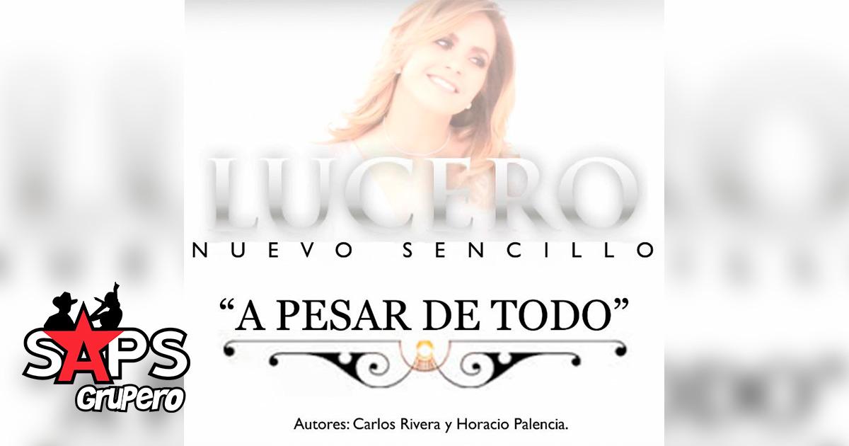 Lucero, A Pesar De Todo