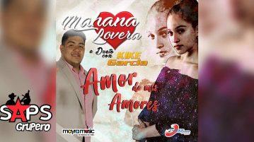 Mahana ft Kike García, Amor De Mis Amores