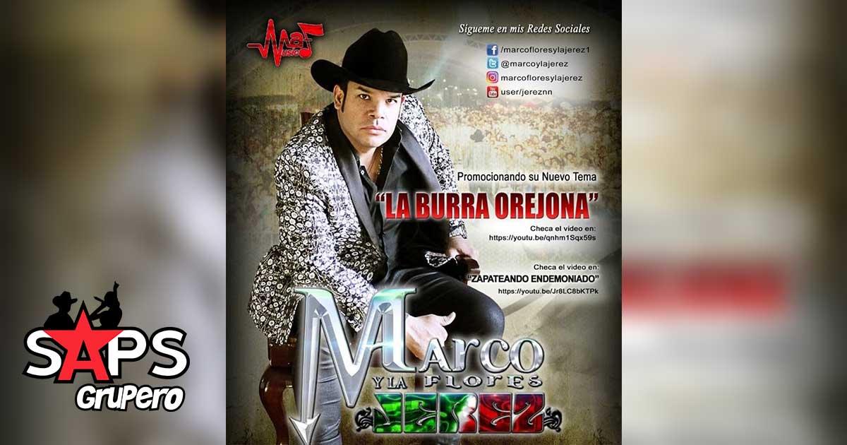 Marco Flores, La Burra Orejona