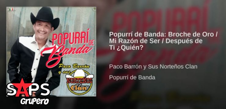 Paco Barrón y su Norteños Clan, Popurrí de Banda