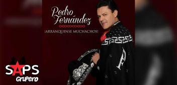 """¡ARRÁNQUENSE MUCHACHOS!"" que ahí viene Pedro Fernández"