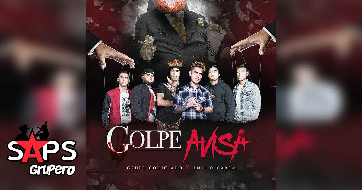 Régulo Caro ft. Grupo Codiciado, El Golpe Avisa