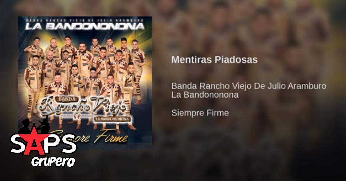 Banda Rancho Viejo, Mentiras Piadosas