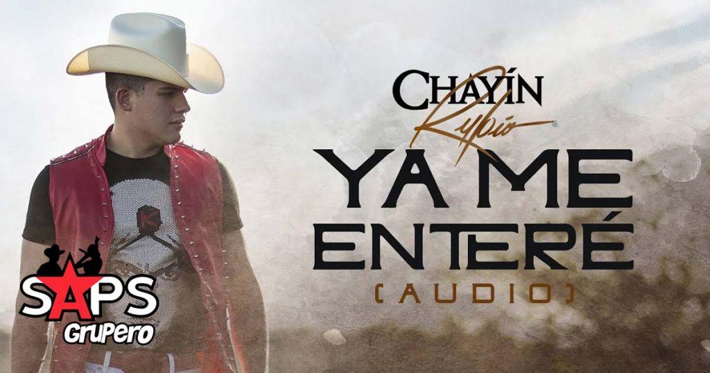Chayín Rubio, Ya Me Enteré
