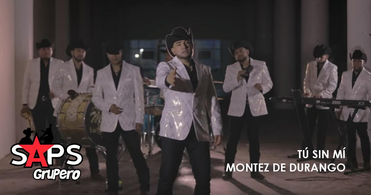 Montez De Durango, Tú Sin Mí