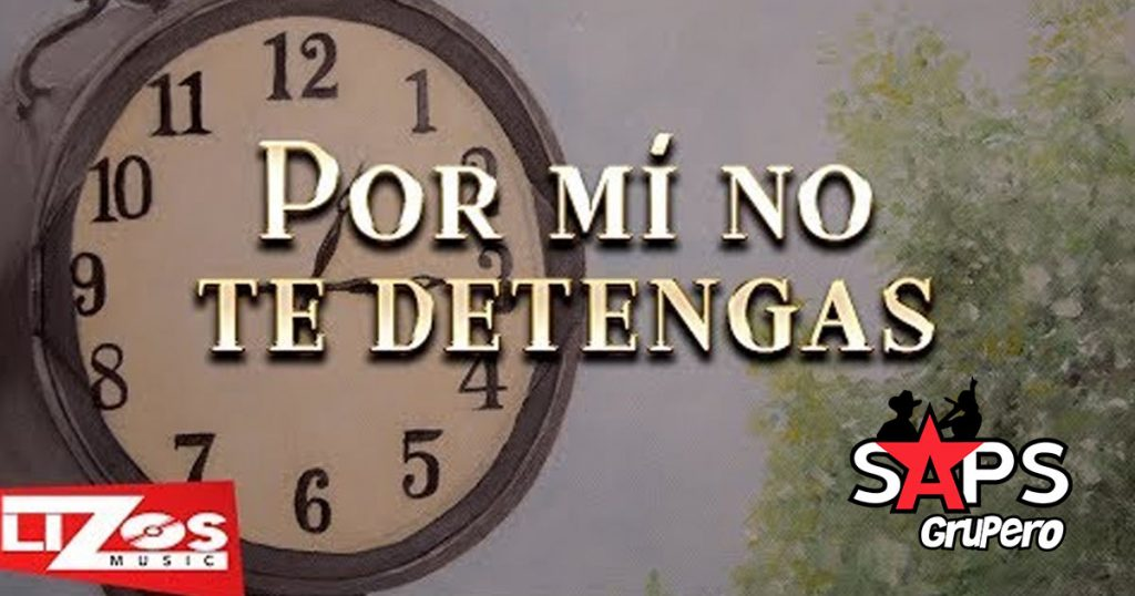 Banda MS, Por Mi No Te Detengas