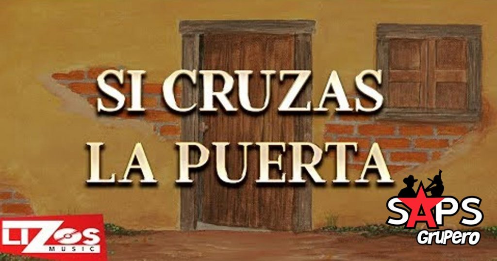 Banda MS, Si Cruzas La Puerta