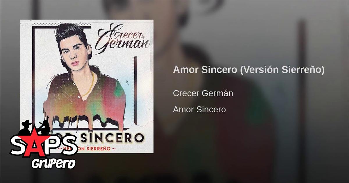 Crecer Germán, Amor Sincero