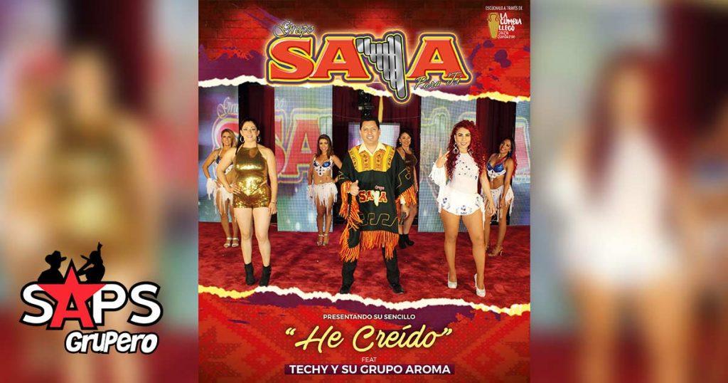 Grupo Saya, He Creído, Biografía