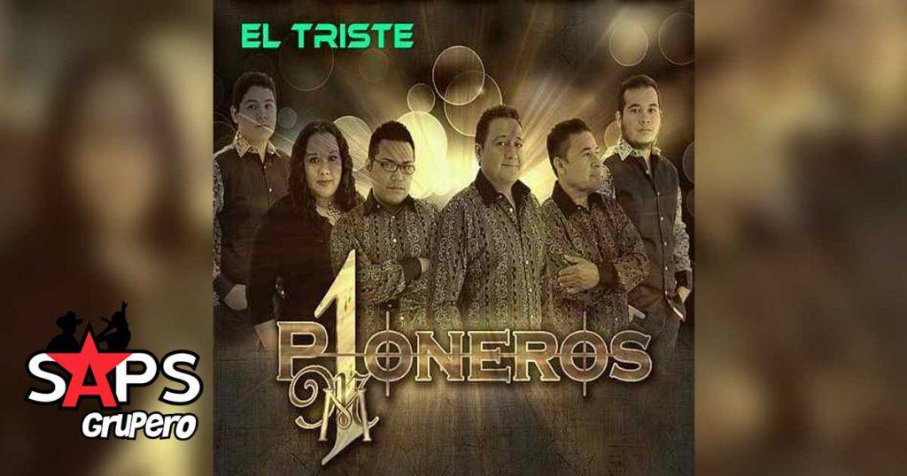 Pioneros MM - El Triste