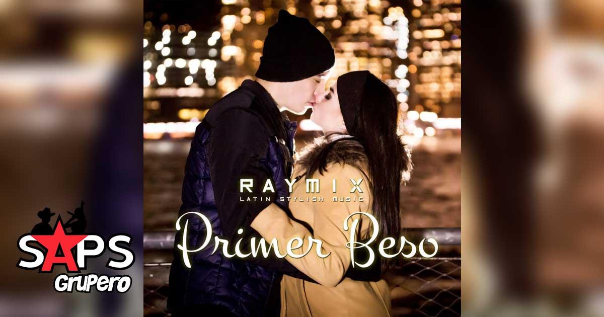 Raymix, Primer Beso