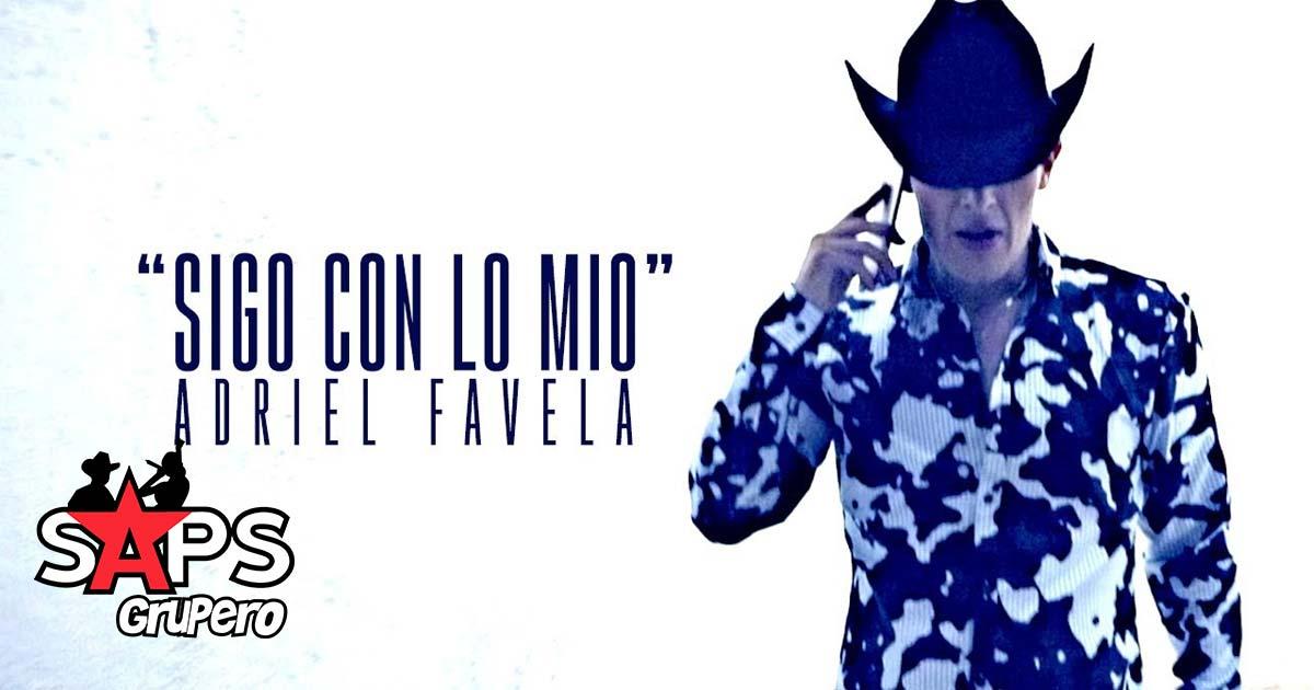 Adriel Favela - Sigo Con Lo Mio