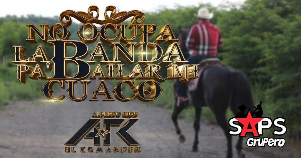 No Ocupa La Banda Pa` Bailar Mi Cuaco, El Komander