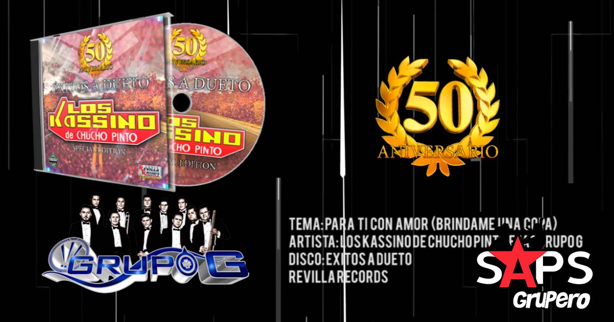 Grupo G feat. Los Kassino de Chucho Pinto - Para Ti Con Amor