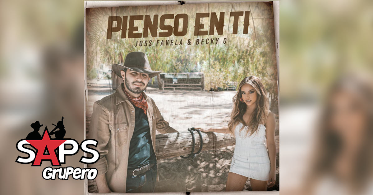 Joss Favela, Becky G - Pienso en Ti