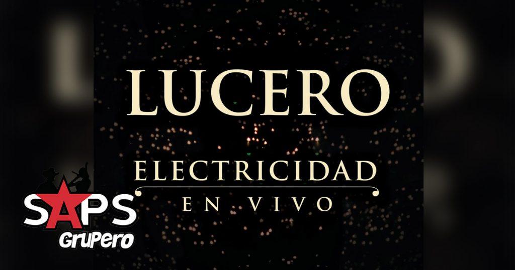 Lucero - Electricidad