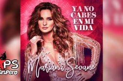 Mariana Seoane - Ya No Cabes En Mi Vida