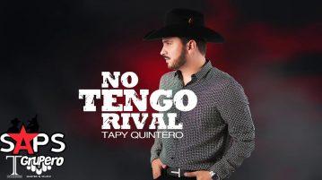 Tapy Quintero, No Tengo Rival