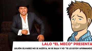 """Lalo """"El Meco"""" - Julión Álvarez"""