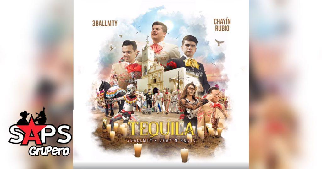 3BallMTY, Chayín Rubio, Tequila