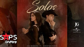 Solos, Ana Bárbara, Christian Nodal