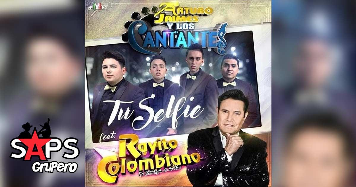Arturo Jaimes y Los Cantantes, Rayito Colombiano, Tu Selfie