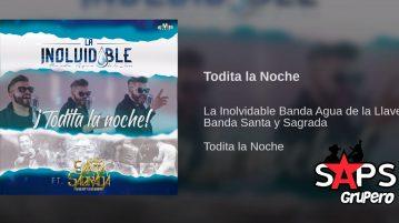Banda Agua de la Llave, Banda Santa y Sagrada, Todita La Noche