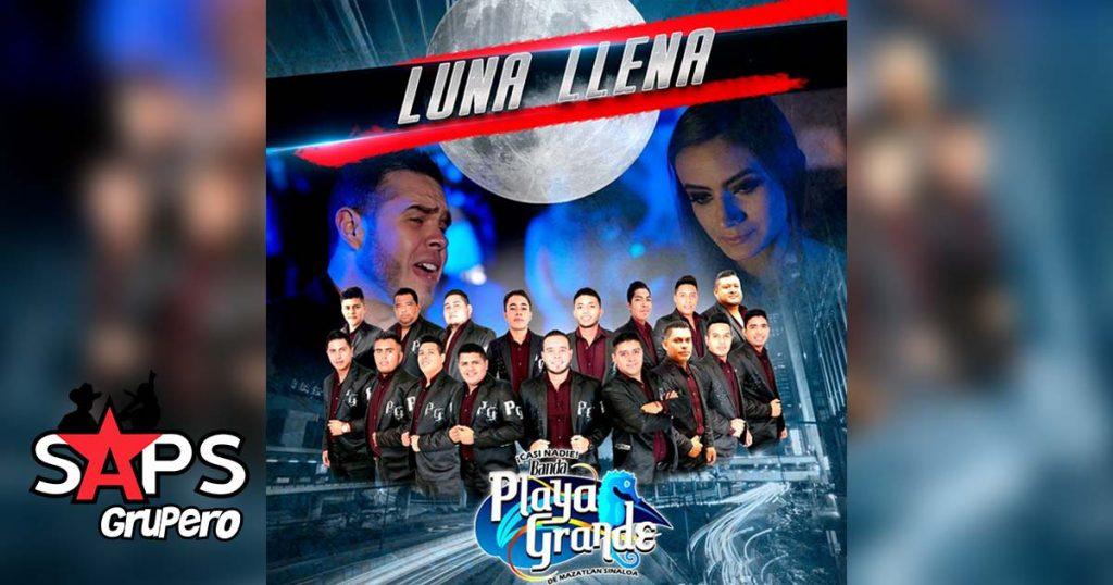 Banda Playa Grande, Luna Llena