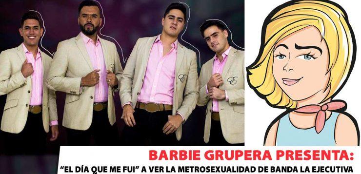 Barbie Grupera, Banda La Ejecutiva